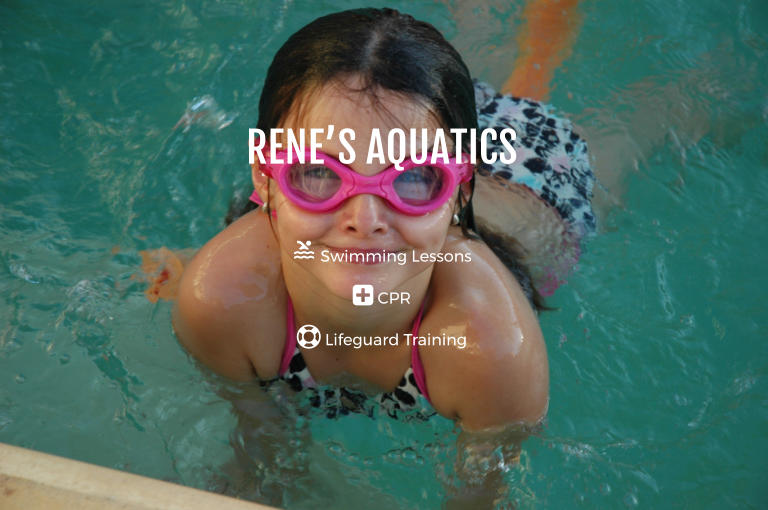 RENE'S AQUATICS   Swimming Lessons  CPR  Lifeguard Training
